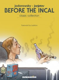 Before the Incal - Classic Collection
