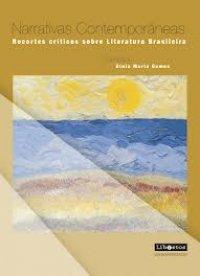 Narrativas contemporвneas: Recortes críticos sobre Literatura Brasileira.