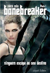 Bonebreaker - Parte 1