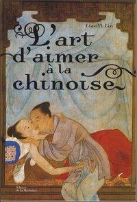 L'art d'aimer а la chinoise