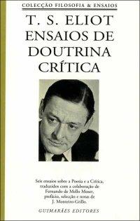 T.S. Eliot Ensaios de Doutrina Crítica