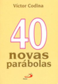 40 noas parábolas