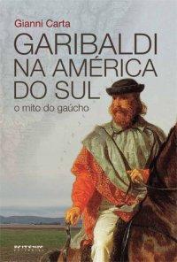Garibaldi na América do Sul
