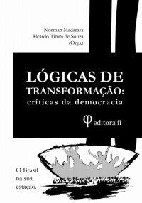 Lуgicas de Transformação: críticas da democracia