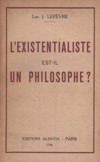 L'existentialiste est-il un philosophe?