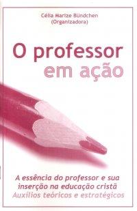 O professor em ação
