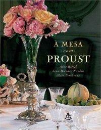 À Mesa com Proust