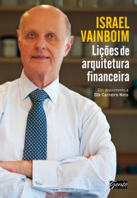 Liçхes de arquitetura financeira