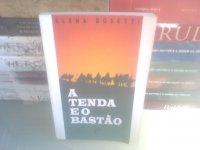 A Tenda e o Bastão