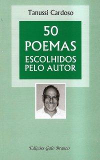 50 Poemas Escolhidos Pelo Autor