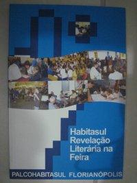 HABITASUL REVELAçãO LITERáRIA NA FEIRA
