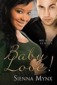 Baby Love  (The Mel and Tia Trilogy #3)