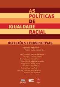 As Políticas de Igualdade Racial