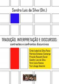 Tradução, Interpretação e Discursos