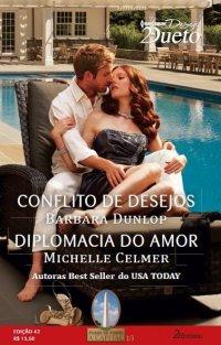 Conflito de desejos & Diplomacia do amor