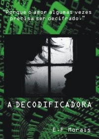A Decodificadora