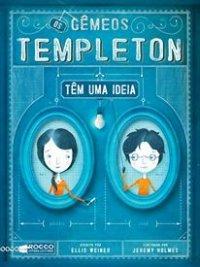 Os Gêmeos Templeton  Têm Uma Ideia