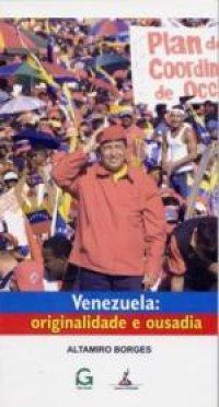 Venezuela: originalidade e ousadia