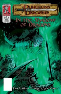 Dungeons & Dragons: In the Shadow of Dragons #8
