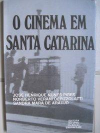 O CINEMA EM SANTA CATARINA