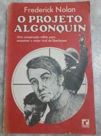 O PROJETO ALGONQUIN