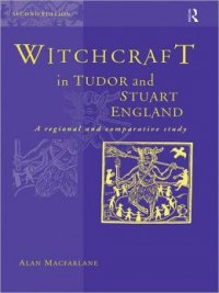Witchcraft in Tudor and Stuart England
