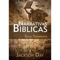 NARRATIVAS BIBLICAS Velho Testamento