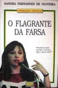 O FLAGRANTE DA FARSA