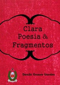 Clara Poesia & Fragmentos