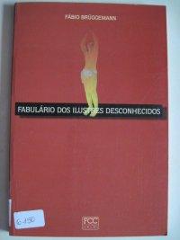FABULáRIO DOS ILUSTRES DESCONHECIDOS