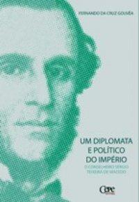 Um diplomata e político do Império