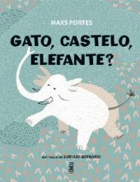 Gato, castelo, elefante?