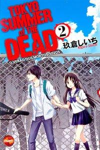 Tokyo Summer of the Dead nє 02