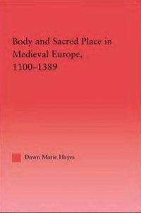 Body and sacred place in medieval Europe
