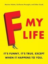 F*** My Life