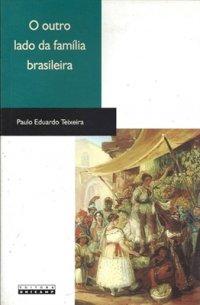 O Outro Lado da Família Brasileira