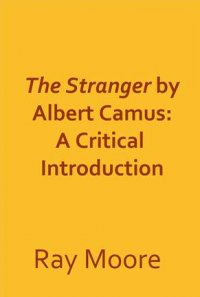 critical essays the stranger Camus: a collection of critical essays edited by germaine bree the stranger the the essay begins with a long description of a convoluted and obscure.