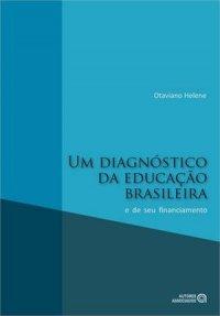 Um diagn�stico da educa��o brasileira