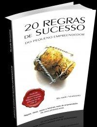 20 Regras de sucesso do pequeno empreendedor