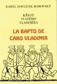 La Bapto de Caro Vladimir