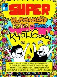 Super Almanacão de Férias da Turma do Ryot Gomba