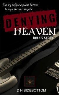 Denying Heaven