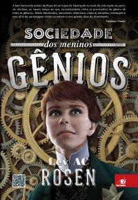 Sociedade dos Meninos Gênios - Lev A.C. Rosen