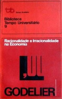 Racionalidade e Irracionalidade na Economia