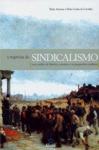 A trajetуria do Sindicalismo