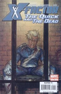 X-Factor :The Quick and The Dead