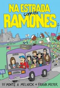 Na Estrada com os Ramones