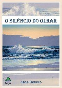 O SILКNCIO DO OLHAR