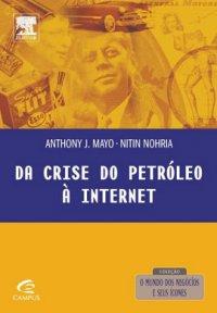 Da Crise do Petrуleo á Internet