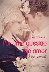 Por uma questão de amor
